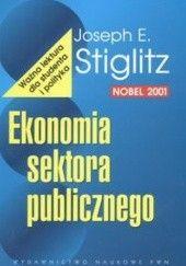 Okładka książki Ekonomia sektora publicznego Joseph E. Stiglitz