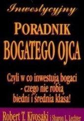 Okładka książki Inwestycyjny Poradnik Bogatego Ojca Robert Toru Kiyosaki