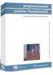 Okładka książki Prognozowanie rynków finansowych Christan L. Dunis