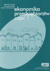 Okładka książki Ekonomika przedsiębiorstw cz.1-podręcznik Marian Pietraszewski,Stanisław Chudy,Franciszek Kabat