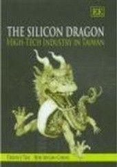 Okładka książki The Silicon Dragon. High-Tech Industry in Taiwan Terence Tsai