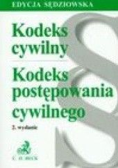 Okładka książki Kodeks cywilny Kodeks postępowania cywilnego Ustawodawca