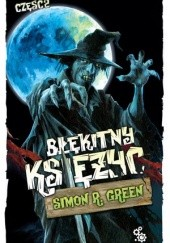 Okładka książki Błękitny księżyc. Część 2 Simon R. Green
