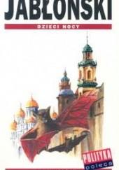 Okładka książki Dzieci nocy Witold Jabłoński