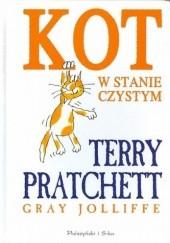 Okładka książki Kot w stanie czystym Terry Pratchett,Gray Jolliffe