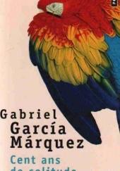 Okładka książki Cent ans de solitude Gabriel García Márquez