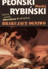 Okładka książki Brakujące ogniwo Janusz Płoński,Maciej Rybiński