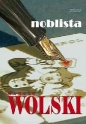 Okładka książki Noblista Marcin Wolski