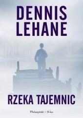 Okładka książki Rzeka tajemnic Dennis Lehane
