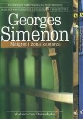 Okładka książki Maigret i żona kasiarza + Żółty pies + Pierwsze śledztwo Maigreta Georges Simenon