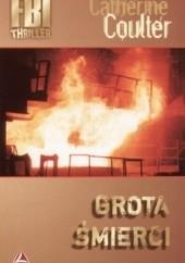 Okładka książki Grota śmierci Catherine Coulter
