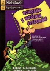 Okładka książki Ucieczka z wyścigu szczurów Robert Toru Kiyosaki,Sharon L. Lechter