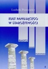 Okładka książki Kult panującego w starożytności t.2 Ludwik Piotrowicz