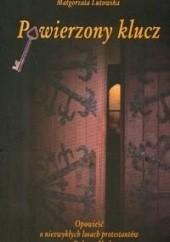 Okładka książki Powierzony Klucz Małgorzata Lutowska