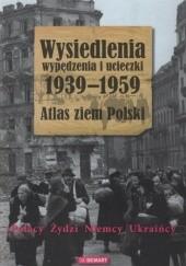 Okładka książki Wypędzenia, wysiedlenia i ucieczki Bożena Szaynok,Andrzej Żbikowski,Grzegorz Hryciuk,Małgorzata Ruchniewicz