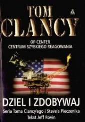 Okładka książki Dziel i zdobywaj Tom Clancy,Jeff Rovin,Steve Pieczenik