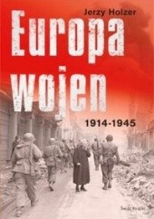 Okładka książki Europa wojen 1914-1945 Jerzy Holzer