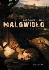 Okładka książki Malowidło Grzegorz Gajek