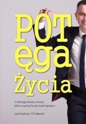 Okładka książki Potęga Życia Lechosław Chalecki