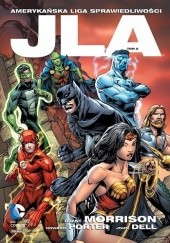 Okładka książki JLA - Amerykańska Liga Sprawiedliwości: Tom 2 Grant Morrison, Val Semeiks, Kevin Conrad, Bob McLeod, Greg Land, Gary Frank, Howard Porter, John Dell, Pat Garrahy, Arnie Jorgensen, David Meikis, Ray Kryssing, Mark Pennington, James Sinclair