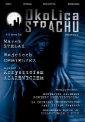 Okładka książki OkoLica Strachu nr 1/2016 Kazimierz Kyrcz jr,Wojciech Chmielarz,Juliusz Wojciechowicz,Marek Stelar