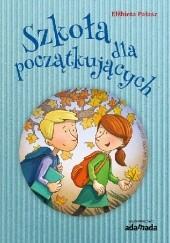Okładka książki Szkoła dla początkujących Elżbieta Pałasz