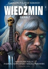 Okładka książki Wiedźmin. Geralt Andrzej Sapkowski,Bogusław Polch,Maciej Parowski