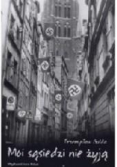 Okładka książki Moi sąsiedzi nie żyją Przemek Gulda