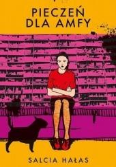 Okładka książki Pieczeń dla Amfy Salcia Hałas