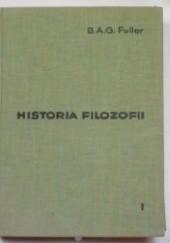 Okładka książki Historia Filozofii. Tom I Benjamin Apthorp Gould Fuller