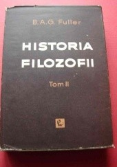 Okładka książki Historia Filozofii. Tom II Benjamin Apthorp Gould Fuller