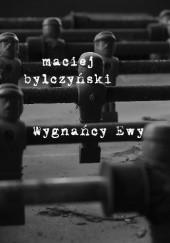 Okładka książki Wygnańcy Ewy Maciej Dęboróg-Bylczyński
