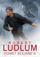 Okładka książki Odwet Bourne'a Eric van Lustbader,Robert Ludlum
