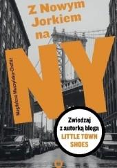 Okładka książki Z Nowym Jorkiem na NY Magdalena Muszyńska-Chafitz