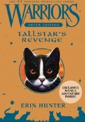 Okładka książki Warriors Super Edition: Tallstar's Revenge Erin Hunter
