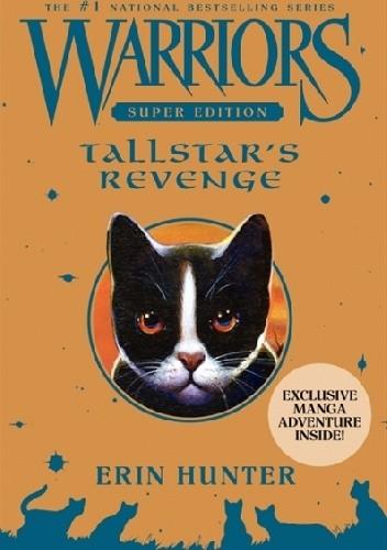 Okładka książki Warriors Super Edition: Tallstar's Revenge Erin Hunter