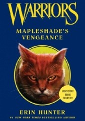 Okładka książki Warriors: Mapleshade's Vengeance Erin Hunter