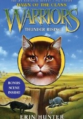 Okładka książki Warriors: Dawn of the Clans #2: Thunder Rising Erin Hunter
