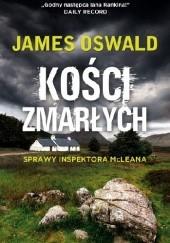 Okładka książki Kości zmarłych James Oswald
