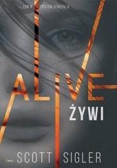 Okładka książki Alive/Żywi Scott Sigler