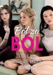 Okładka książki Ból za ból Jenny Han,Siobhan Vivian