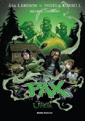 Okładka książki Pax. Upiór Åsa Larsson,Ingela Korsell