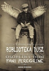 Okładka książki Biblioteka dusz Ransom Riggs