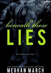 Okładka książki Beneath These Lies Meghan March