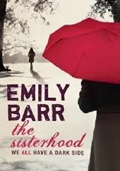 Okładka książki The Sisterhood Emily Barr