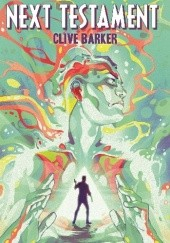 Okładka książki Clive Barker's Next Testament Clive Barker,Haemi Jang