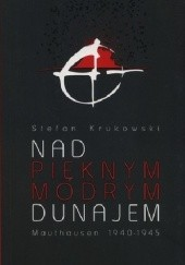 Okładka książki Nad pięknym modrym Dunajem Stefan Krukowski