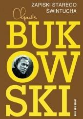 Okładka książki Zapiski starego świntucha Charles Bukowski
