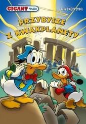 Okładka książki Gigant 4/2016: Przybysze z Kwakplanety Walt Disney,Redakcja magazynu Kaczor Donald