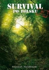 Okładka książki Survival po polsku, III edycja Krzysztof J. Kwiatkowski